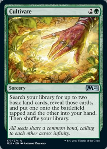 Card Name: Cultivate. Mana Cost: {2}{G}. Card Oracle Text: Search your library for up to two basic land cards, reveal those cards, and put one onto the battlefield tapped and the other into your hand. Then shuffle your library.