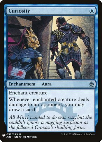 Card Name: Curiosity. Mana Cost: {U}. Card Oracle Text: Enchant creatureWhenever enchanted creature deals damage to an opponent, you may draw a card.
