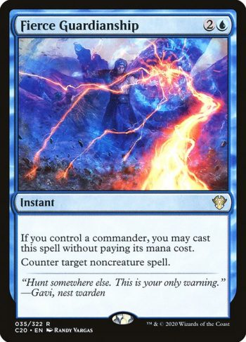 Card Name: Fierce Guardianship. Mana Cost: {2}{U}. Card Oracle Text: If you control a commander, you may cast this spell without paying its mana cost.Counter target noncreature spell.