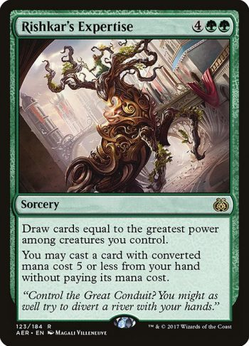 Card Name: Rishkar's Expertise. Mana Cost: {4}{G}{G}. Card Oracle Text: Draw cards equal to the greatest power among creatures you control.You may cast a card with converted mana cost 5 or less from your hand without paying its mana cost.