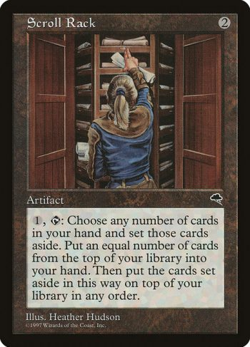 Card Name: Scroll Rack. Mana Cost: {2}. Card Oracle Text: {1}, {T}: Exile any number of cards from your hand face down. Put that many cards from the top of your library into your hand. Then look at the exiled cards and put them on top of your library in any order.