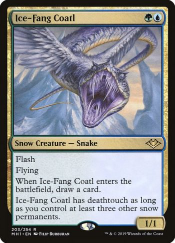 Card Name: Ice-Fang Coatl. Mana Cost: {G}{U}. Card Oracle Text: FlashFlyingWhen Ice-Fang Coatl enters the battlefield, draw a card.Ice-Fang Coatl has deathtouch as long as you control at least three other snow permanents.. Power/Toughness: 1/1
