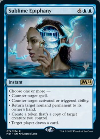 Card Name: Sublime Epiphany. Mana Cost: {4}{U}{U}. Card Oracle Text: Choose one or more —• Counter target spell.• Counter target activated or triggered ability.• Return target nonland permanent to its owner's hand.• Create a token that's a copy of target creature you control.• Target player draws a card.