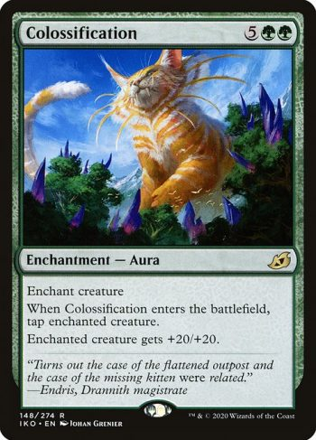 Card Name: Colossification. Mana Cost: {5}{G}{G}. Card Oracle Text: Enchant creatureWhen Colossification enters the battlefield, tap enchanted creature.Enchanted creature gets +20/+20.