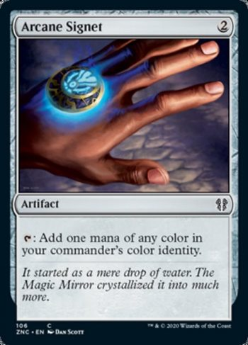 Card Name: Arcane Signet. Mana Cost: {2}. Card Oracle Text: {T}: Add one mana of any color in your commander's color identity.