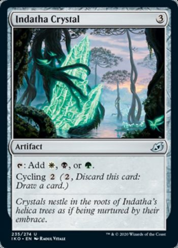 Card Name: Indatha Crystal. Mana Cost: {3}. Card Oracle Text: {T}: Add {W}, {B}, or {G}.Cycling {2} ({2}, Discard this card: Draw a card.)