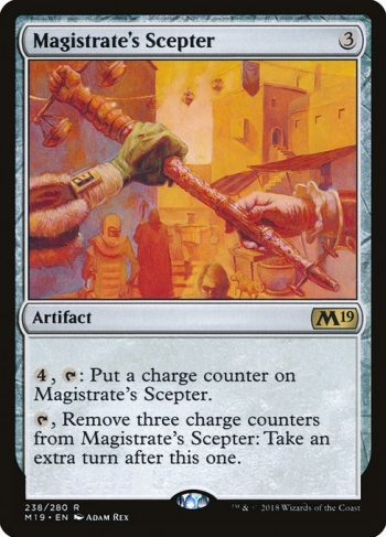 Card Name: Magistrate's Scepter. Mana Cost: {3}. Card Oracle Text: {4}, {T}: Put a charge counter on Magistrate's Scepter.{T}, Remove three charge counters from Magistrate's Scepter: Take an extra turn after this one.