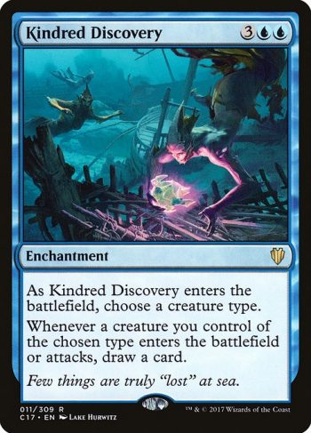 Card Name: Kindred Discovery. Mana Cost: {3}{U}{U}. Card Oracle Text: As Kindred Discovery enters the battlefield, choose a creature type.Whenever a creature you control of the chosen type enters the battlefield or attacks, draw a card.