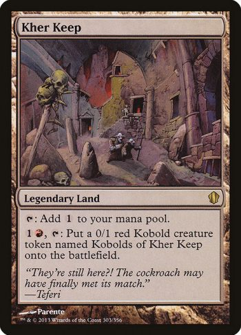 Card Name: Kher Keep. Mana Cost: . Card Oracle Text: {T}: Add {C}.{1}{R}, {T}: Create a 0/1 red Kobold creature token named Kobolds of Kher Keep.