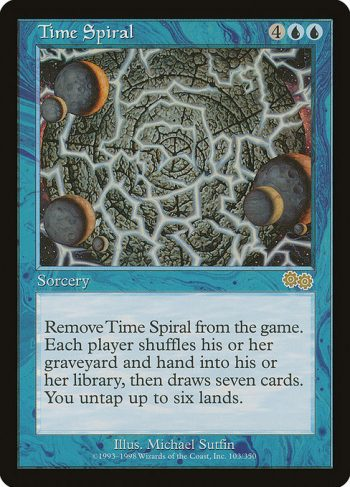 Card Name: Time Spiral. Mana Cost: {4}{U}{U}. Card Oracle Text: Exile Time Spiral. Each player shuffles their hand and graveyard into their library, then draws seven cards. You untap up to six lands.